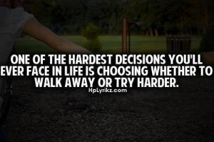 We make this choice every day of our lives.